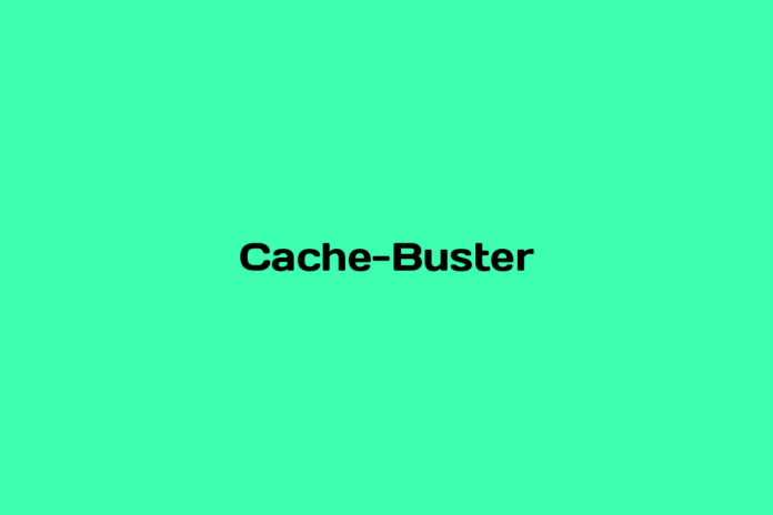what is a cache buster