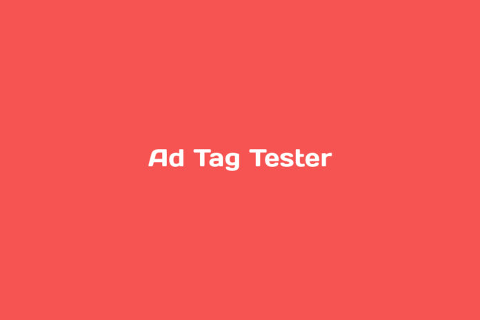ad tag tester