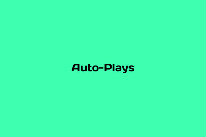 what are auto plays