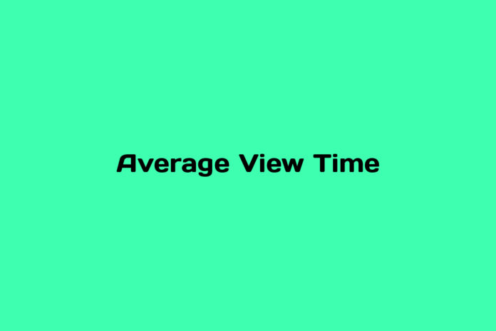 programmatic101-what-is-Average-View-Time