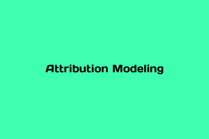 what is attribution modeling
