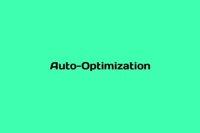 what is auto optimization