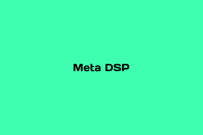 what is a meta dsp