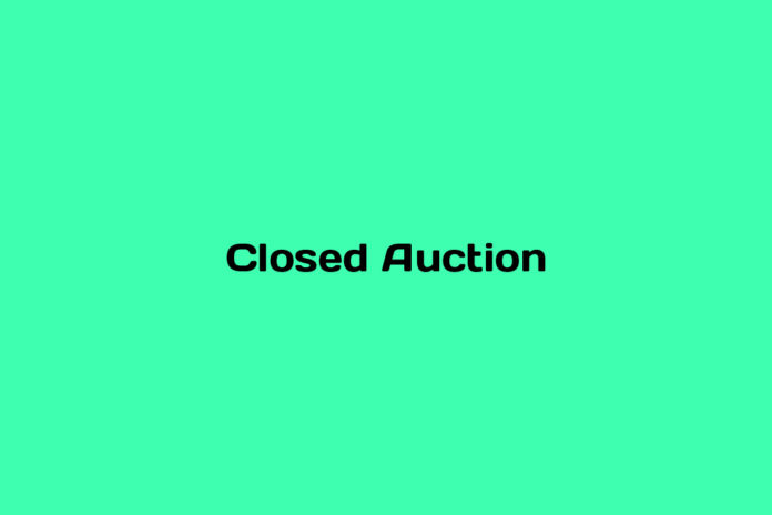 what is a closed auction