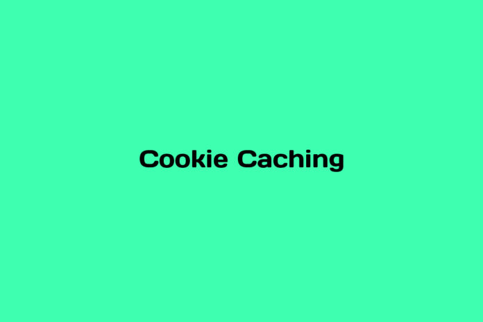 what is cookie caching