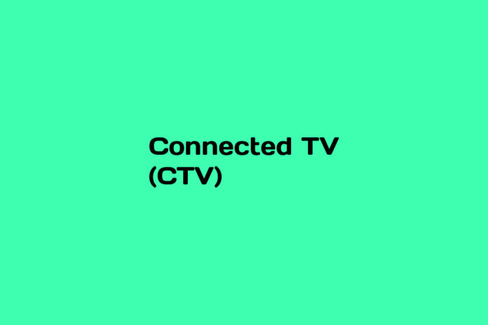 what is connected tv ctv