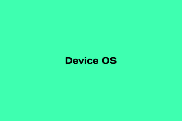 What is Device OS