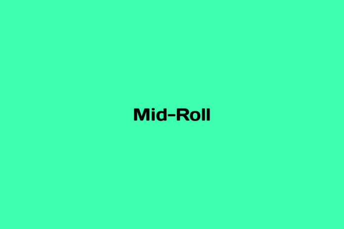 What is Mid-Roll
