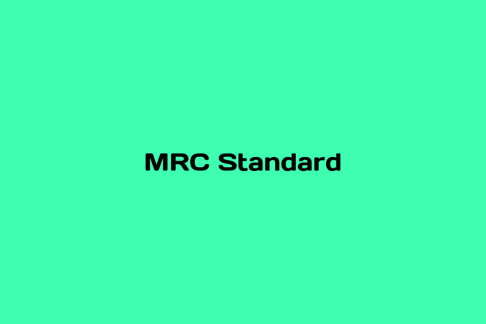 What is MRC Standard