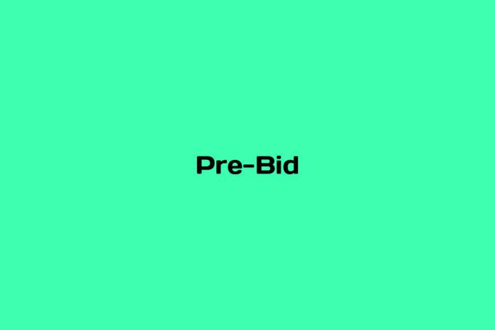 What is Pre-Bid